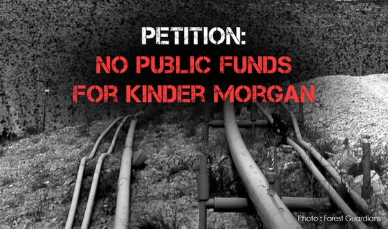 No Public Funds for Kinder Morgan